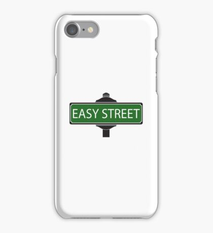 EASY STREET !!!!!!!!!! iPhone Case/Skin