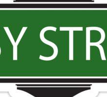 EASY STREET !!!!!!!!!! Sticker
