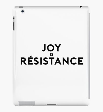 Joy is Resistance iPad Case/Skin