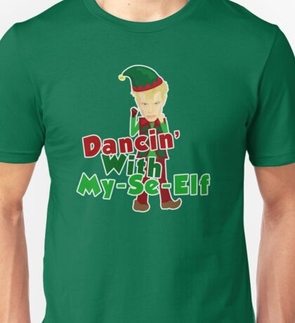Dancin With My-Se-Elf Unisex T-Shirt