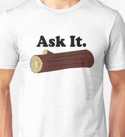 Twin Peaks Ask It Log Unisex T-Shirt