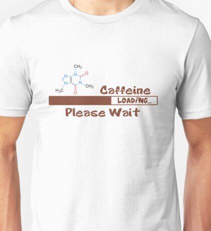 Caffeine Loading Unisex T-Shirt