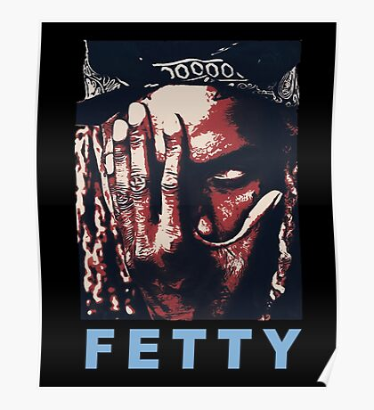fetty, fetty wap Poster
