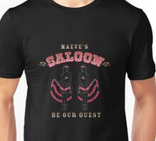 """Westworld - Maeve's Saloon - """"Be Our Guest"""" Unisex T-Shirt"""