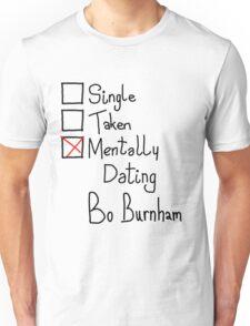 Mentally Dating Bo Burnham Unisex T-Shirt