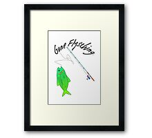 Gone Flysching III Framed Print