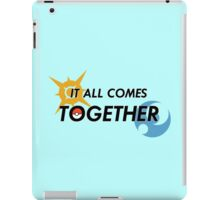 IT ALL COMES TOGETHER | Pokémon Sun and Moon iPad Case/Skin