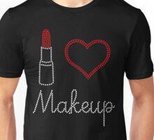 Makeup T shirt - I Love Make Up Unisex T-Shirt