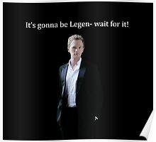legen-wait for it! Poster