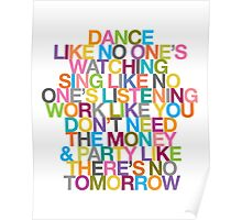 DANCE LIKE THERE'S NO TOMORROW Poster