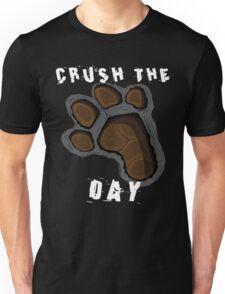 Crush The Day Unisex T-Shirt