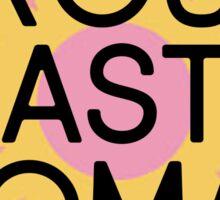 Proud Nasty Woman Sticker