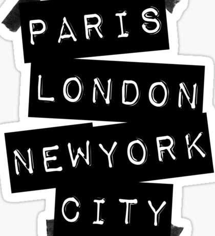 PARIS LONDON NEW YORK CITY Sticker