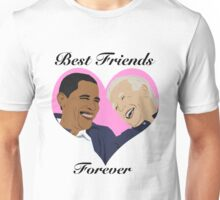 Joe and Barack Besties for Life Unisex T-Shirt