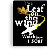 Leaf on the wind (white text) Canvas Print