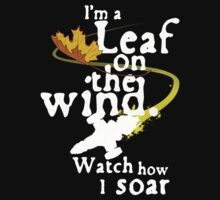 Leaf on the wind (white text) Kids Tee