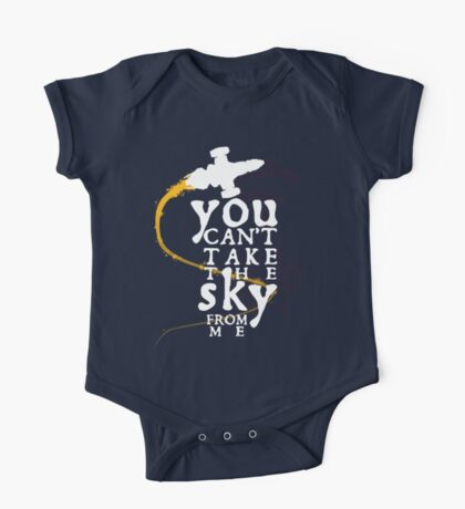 You can't take the sky from me - white text variant One Piece - Short Sleeve