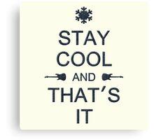 Stay Cool (black) Canvas Print