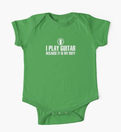 I Play Guitar (white) One Piece - Short Sleeve