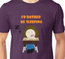 I'd Rather be Sleeping Darby  Unisex T-Shirt