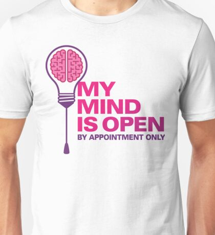I am an open person. But by appointment only! Unisex T-Shirt