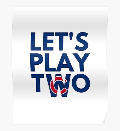 Cubs Let's Play Two Poster