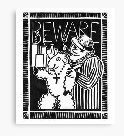 Beware of Capitalists in Sheep's Clothing Canvas Print