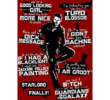 Peter Quill Quotes Photographic Print