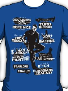 Peter Quill Quotes T-Shirt