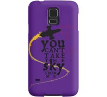 You can't take the sky from me.  Samsung Galaxy Case/Skin