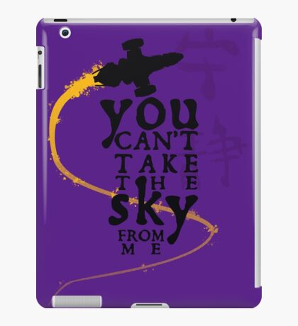 You can't take the sky from me.  iPad Case/Skin