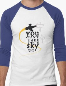 You can't take the sky from me.  Men's Baseball ¾ T-Shirt