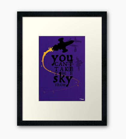 You can't take the sky from me.  Framed Print