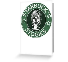 Starbuck's Stogies Greeting Card