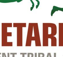 Vegetarians are weak people Sticker