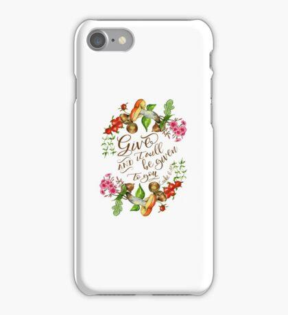 Floral Thanksgiving Bible verse Luke 6:38 Thanksgiving gift iPhone Case/Skin