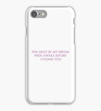 This Must Be My Dream - The 1975 iPhone Case/Skin
