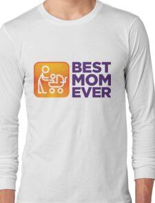 World s Best Mom! Long Sleeve T-Shirt
