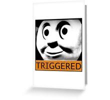 Thomas the Train (TRIGGERED) Greeting Card