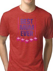 World s Best Mom! Tri-blend T-Shirt