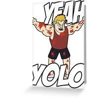 "NEW* YOLO MERCHANDISE – ""YEAH YOLO"" Greeting Card"