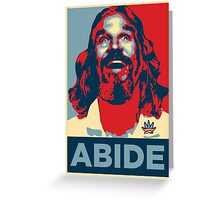 'Abide' (Obama style) Poster Greeting Card