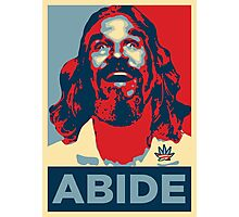 'Abide' (Obama style) Poster Photographic Print