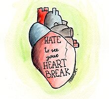Hate to see you heartbreak by Nadia Camilleri