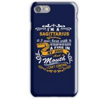 I'm A Sagittarius I Can't Control T-shirt iPhone Case/Skin