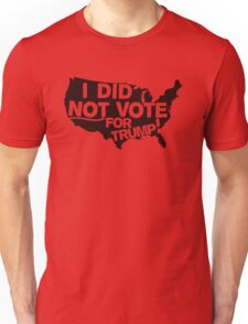 I DID NOT VOTE FOR TRUMP T-Shirt