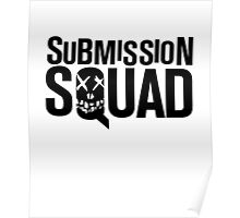 Submission Squad (Brazilian Jiu Jitsu / BJJ) Poster