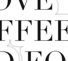I love coffee and food. Sticker