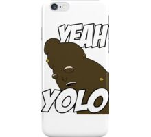 "NEW* YOLO MERCHANDISE – ""YEAH YOLO"" POO iPhone Case/Skin"