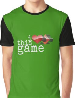 I Love This Game, poker lover card poker player design Graphic T-Shirt